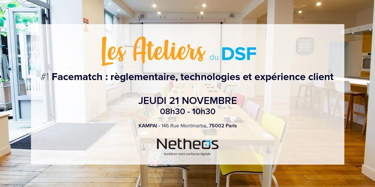 Les Ateliers du DSF | Facematch : règlementaire, technologies et expérience client